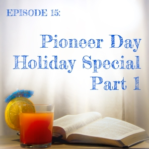 Pioneer-Day-part-1-episode-title