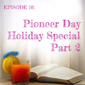 Pioneer-Day-part-2-episode-title